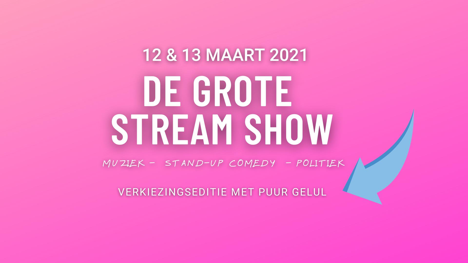 De Grote Stream Show: Verkiezingseditie